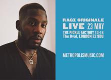 Ragz Originale at Pickle Factory on Saturday 23rd May 2020