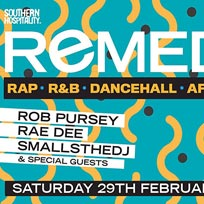 Remedy at Concrete on Saturday 29th February 2020