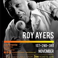 Roy Ayers at Subterania on Saturday 3rd November 2018