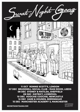 Secret Night Gang at Ronnie Scotts on Monday 11th October 2021