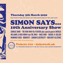 Simon Says 2020 at Jazz Cafe on Thursday 5th March 2020
