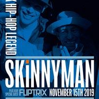 Skinnyman + Fliptrix at Subterania on Friday 15th November 2019