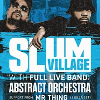 Slum Village at Electric Brixton on Friday 7th February 2020