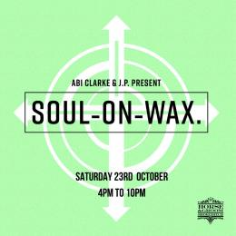 Soul on Wax at Horse & Groom on Saturday 23rd October 2021