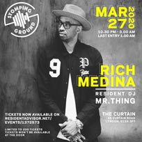 Stomping Ground w/ Rich Medina at The Curtain on Friday 27th March 2020
