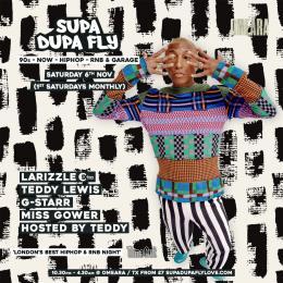 SUPA DUPA FLY at Omeara on Saturday 6th November 2021