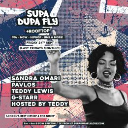SUPA DUPA FLY + ROOFTOP PARTY at Prince of Wales on Friday 24th September 2021