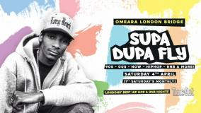 Supa Dupa Fly x Omeara at Omeara on Saturday 4th April 2020