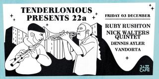 Tenderlonious Presents at Colours Hoxton on Friday 3rd December 2021