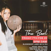 The Bowl at Bloomsbury Bowl on Friday 7th February 2020
