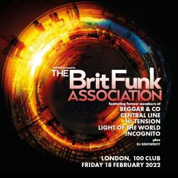 The Brit Funk Association at 100 Club on Friday 18th February 2022