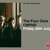 The Four Owls at Jazz Cafe on Friday 26th July 2019