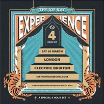The Joe Kay Experience at Electric Brixton on Saturday 28th March 2020