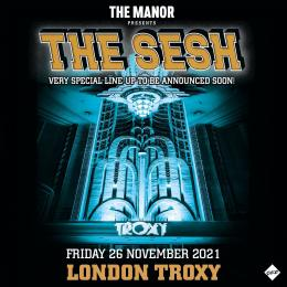 The Manor at The Troxy on Friday 26th November 2021