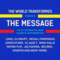 The Message w/ Logic & DJ Snuff at Brixton Jamm on Thursday 8th September 2016