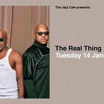 The Real Thing at Jazz Cafe on Tuesday 14th January 2020