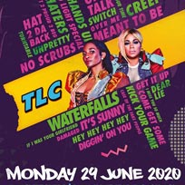 TLC at Shepherd's Bush Empire on Monday 29th June 2020