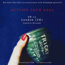Tricky at Electric Brixton on Monday 8th November 2021