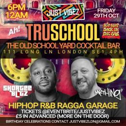TRU SCHOOL at The Old School Yard on Friday 29th October 2021