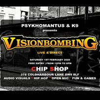 VisionBombing at Chip Shop BXTN on Saturday 1st February 2020