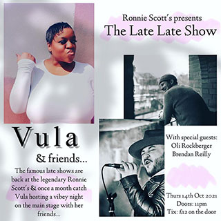 Vula & Friends at Ronnie Scotts on Thursday 14th October 2021