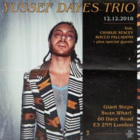 Yussef Dayes at Giant Steps on Wednesday 12th December 2018