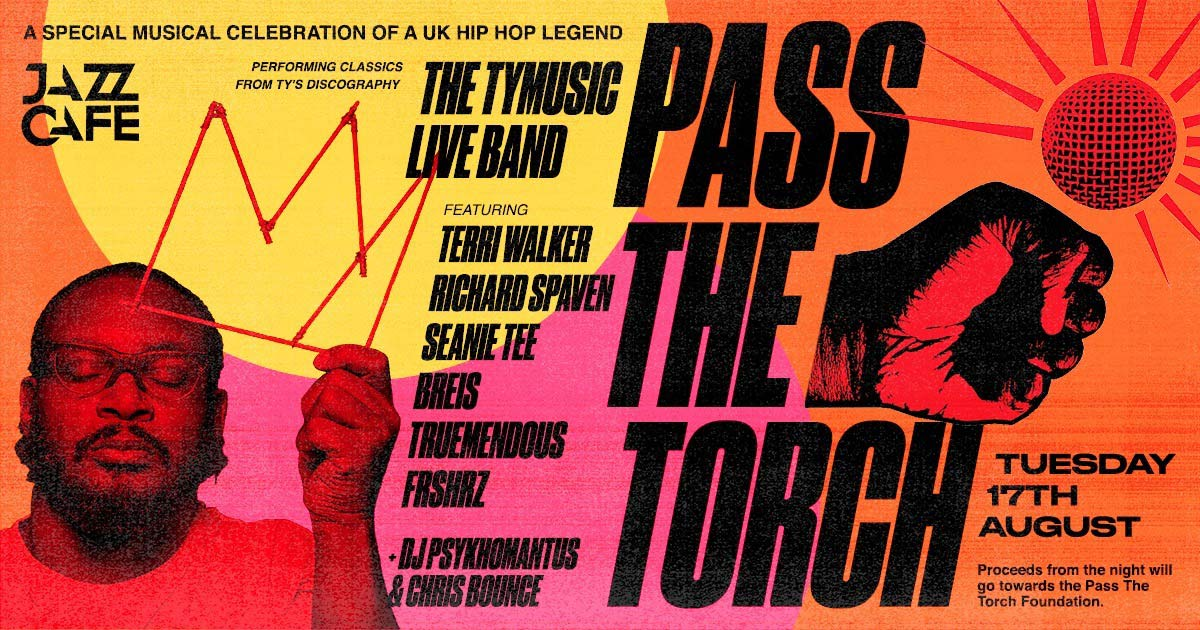 Pass the Torch for Ty @ Jazz Cafe London