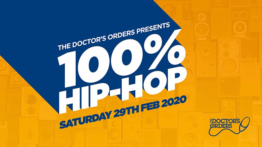 100% Hip-Hop at Book Club on Sat 29th February 2020 Flyer