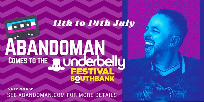The Abandoman Show at Southbank Centre on Wed 11th July 2018 Flyer