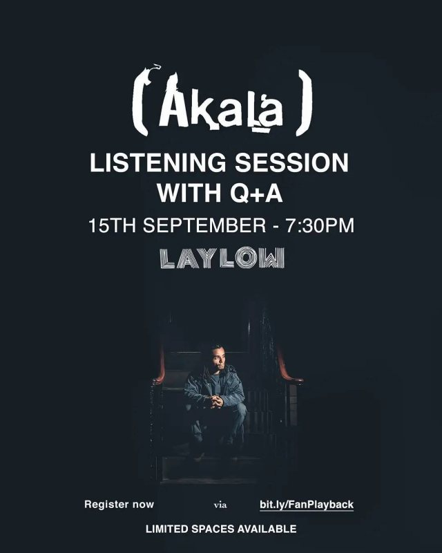 Akala: Listening Session With Q+A at Laylow on Wed 15th September 2021 Flyer