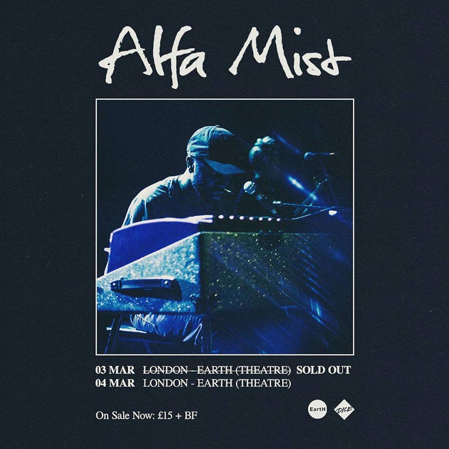 Alfa Mist at EartH on Wed 4th March 2020 Flyer