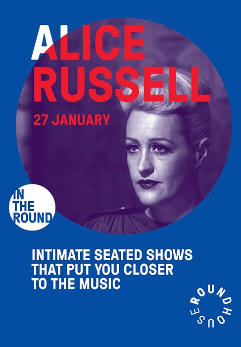 Alice Russell at The Roundhouse on Mon 27th January 2020 Flyer
