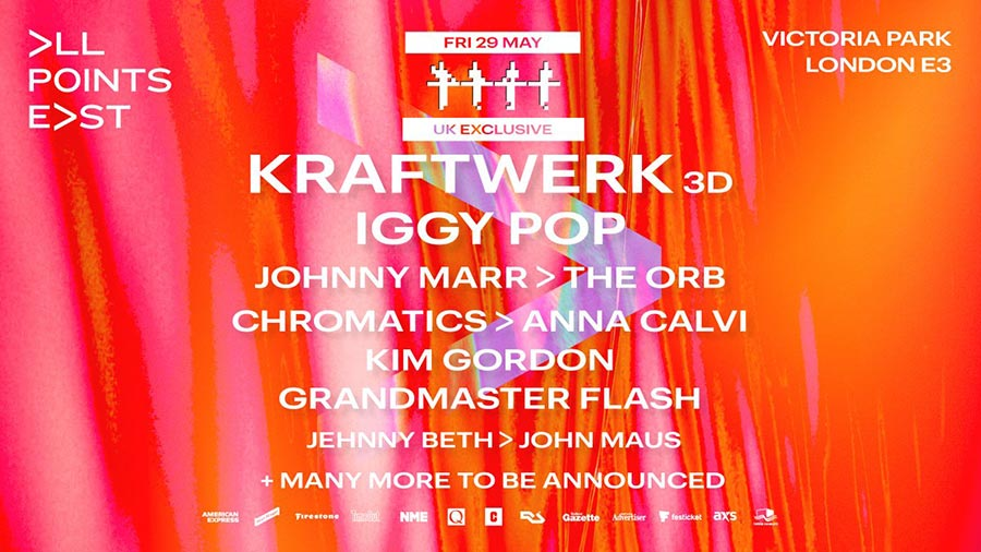 All Points East w/ Kraftwerk 3D at Victoria Park on Fri 29th May 2020 Flyer