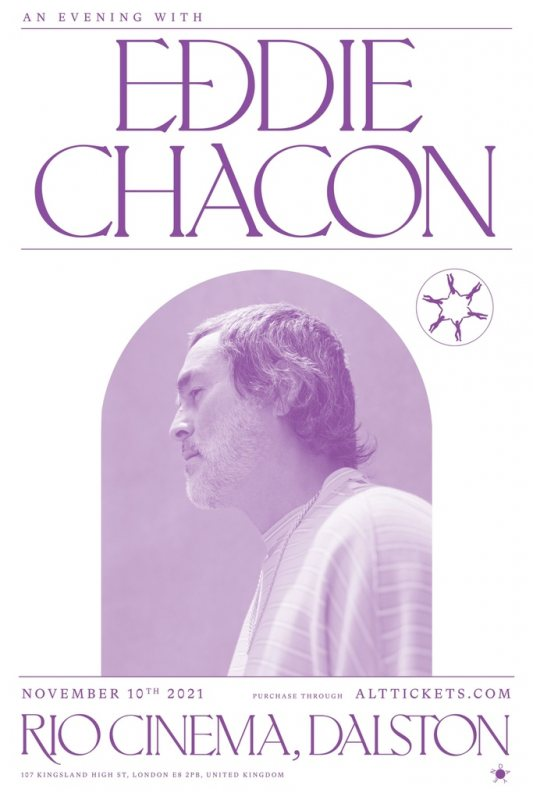 An Evening with Eddie Chacon at Rio Cinema on Wed 10th November 2021 Flyer