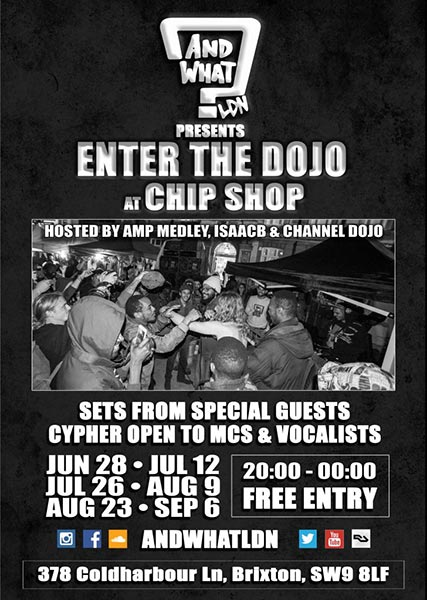 And What - Enter the Dojo at Chip Shop BXTN on Thu 9th August 2018 Flyer