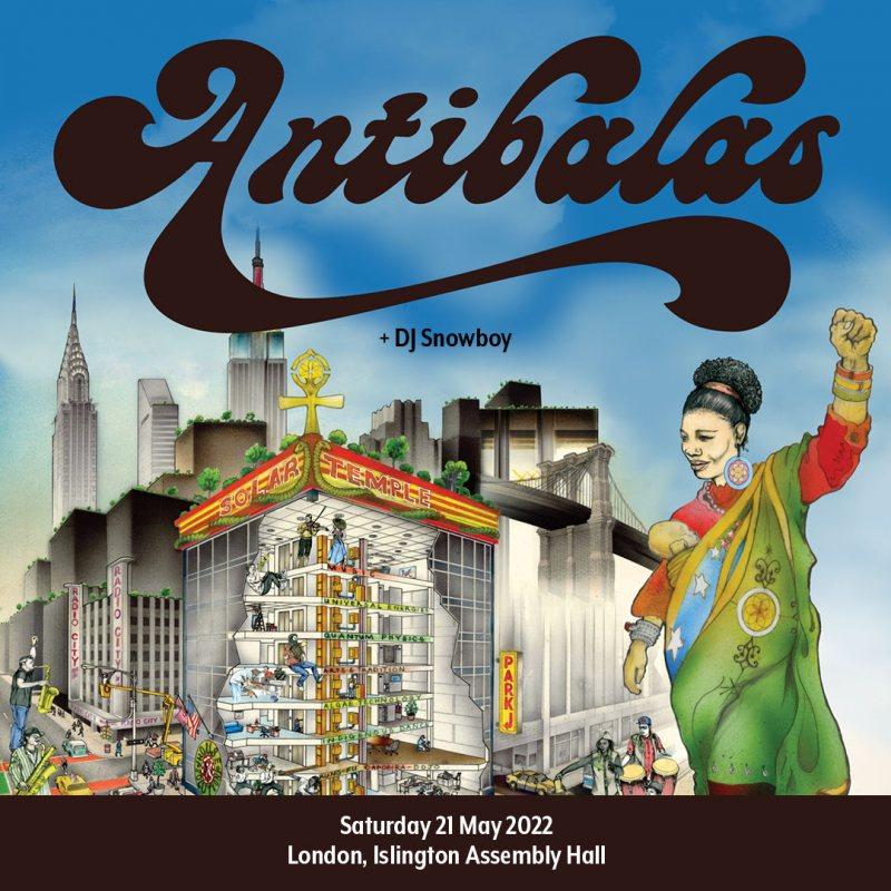 Antibalas at Islington Assembly Hall on Sat 21st May 2022 Flyer