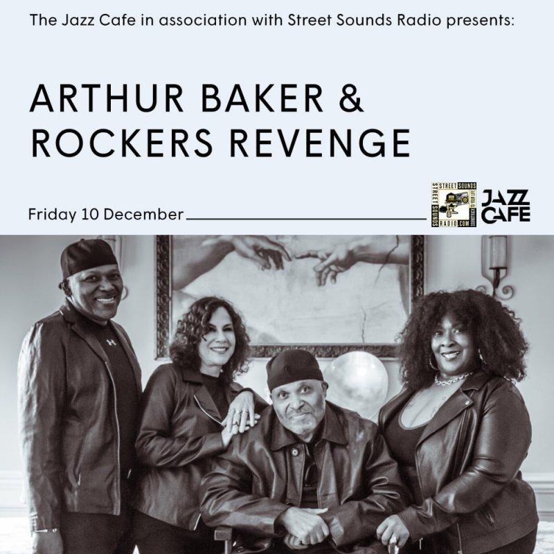 Arthur Baker & Rockers Revenge at Jazz Cafe on Fri 10th December 2021 Flyer
