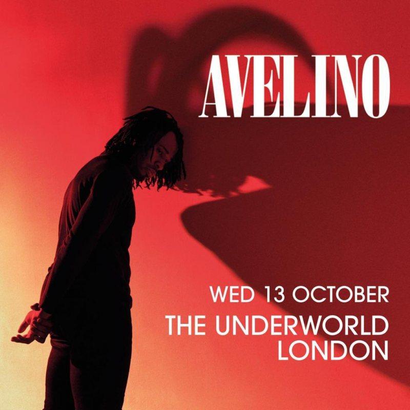 Avelino at Underworld on Wed 13th October 2021 Flyer