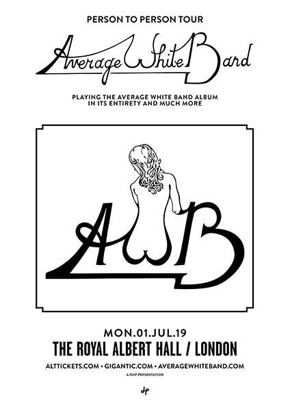 Average White Band at Royal Albert Hall on Mon 1st July 2019 Flyer