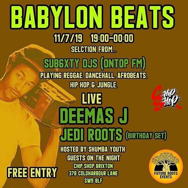 Babylon Beats at Chip Shop BXTN on Thu 11th July 2019 Flyer