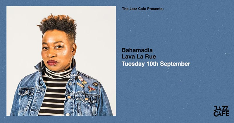 Bahamadia at Jazz Cafe on Tue 10th September 2019 Flyer