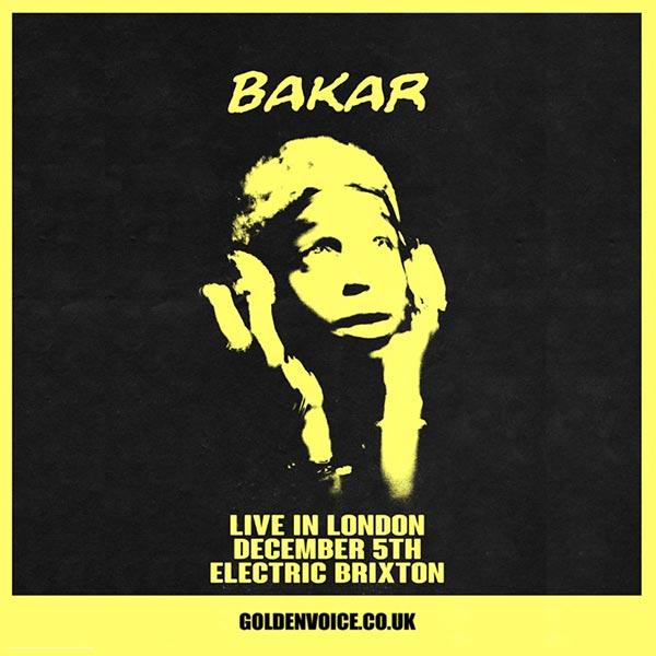 Bakar at Electric Brixton on Thu 5th December 2019 Flyer