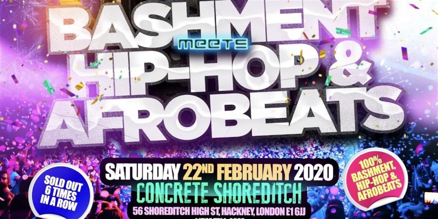 BASHMENT meets HIPHOP & AFROBEATS at Concrete on Sat 22nd February 2020 Flyer