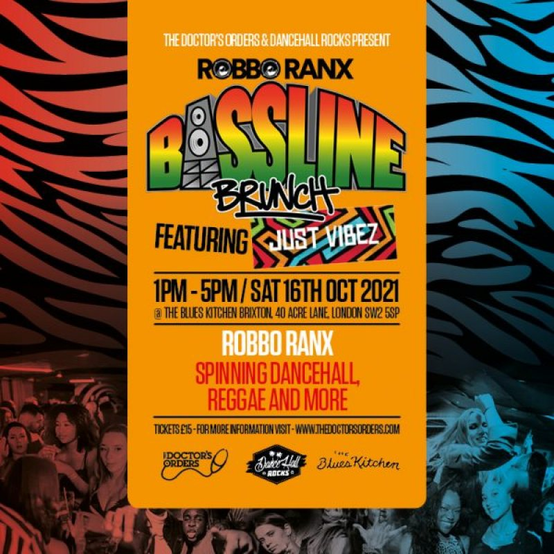 Bassline Brunch at The Blues Kitchen Brixton on Sat 16th October 2021 Flyer