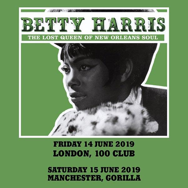 Betty Harris at 100 Club on Fri 14th June 2019 Flyer