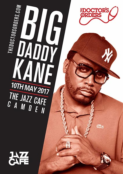Big Daddy Kane at Jazz Cafe on Wed 10th May 2017 Flyer