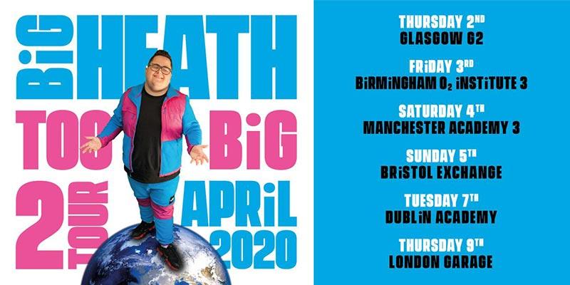 Big Heath at The Garage on Thu 9th April 2020 Flyer