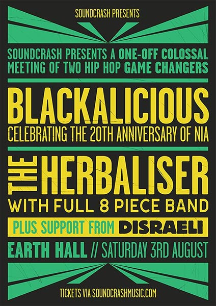 Blackalicious at EartH on Sat 3rd August 2019 Flyer