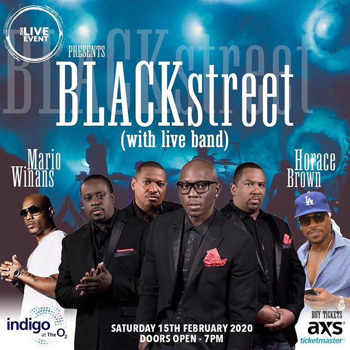 Blackstreet at Indigo2 on Sat 15th February 2020 Flyer