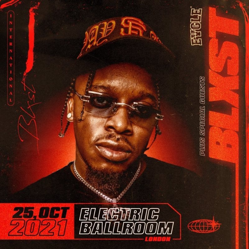 Blxst at Electric Ballroom on Mon 25th October 2021 Flyer